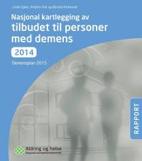 Nasjonal kartlegging av tilbudet til personer med demens 2014