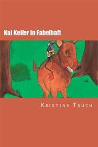Kai Keiler in Fabelhaft