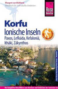 Reise Know-How Korfu und Ionische Inseln - mit 22 Wanderungen. Mit Paxos, Lefkáda, Kefaloniá, Itháki, Zákynthos