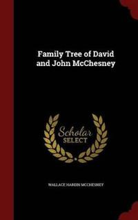 Family Tree of David and John McChesney