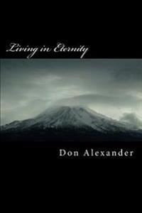Living in Eternity: Unmeasured Time