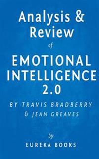 Analysis & Review of Emotional Intelligence 2.0: By Travis Bradberry and Jean Greaves
