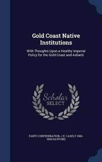 Gold Coast Native Institutions