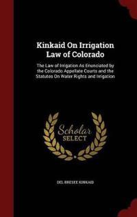 Kinkaid on Irrigation Law of Colorado
