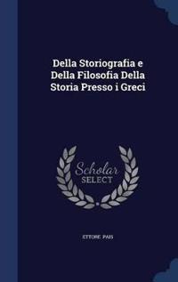 Della Storiografia E Della Filosofia Della Storia Presso I Greci
