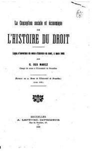 La Conception Sociale Et Economique de L'Histoire Du Droit