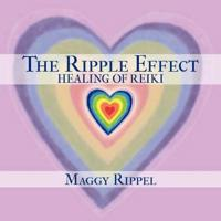 The Ripple Effect Healing of Reiki