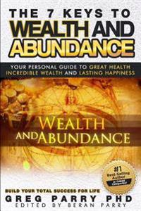 The Seven Keys Tototal Abundance