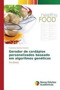 Gerador de Cardapios Personalizados Baseado Em Algoritmos Geneticos