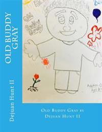Old Buddy Gray