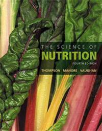 Science of Nutrition, The, Plus Masteringnutrition with Mydietanalysis with Pearson Etext -- Access Card Package