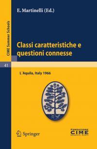 Classi caratteristiche e questioni connesse