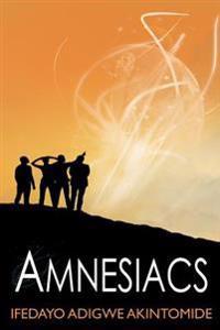 Amnesiacs
