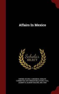 Affairs in Mexico