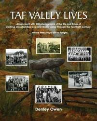 Taf Valley Lives