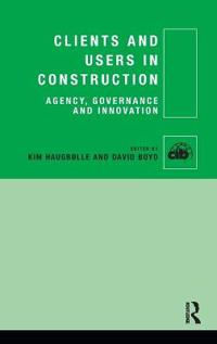 Clients and Users in Construction