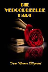 Die Veroordeelde Hart