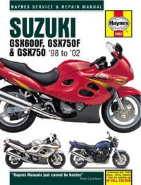 Haynes Suzuki GSX600F, GSX750F & GSX750 '98 to '02 Service and Repair Manual