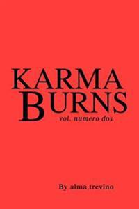 Karma Burns