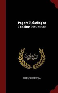 Papers Relating to Tontine Insurance