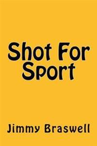 Shot for Sport