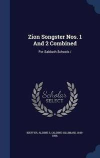 Zion Songster Nos. 1 and 2 Combined