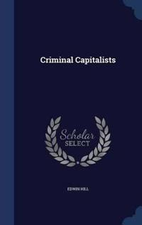 Criminal Capitalists