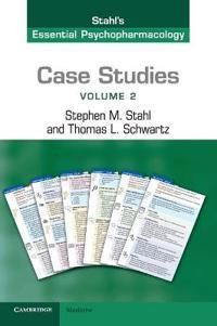 Case Studies: Stahl's Essential Psychopharmacology, Volume 2