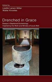 Drenched in Grace