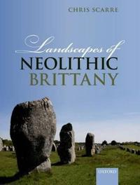 Landscapes of Neolithic Brittany