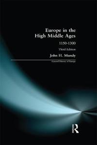 Europe in the High Middle Ages, 1150-1300