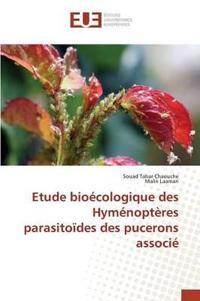 Etude Bio�cologique Des Hym�nopt�res Parasito�des Des Pucerons Associ�
