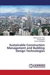 Sustainable Construction Management and Building Design Technologies