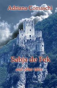 Sabja de Fek: And Other Tales
