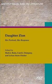 Daughter Zion: Her Portrait, Her Response