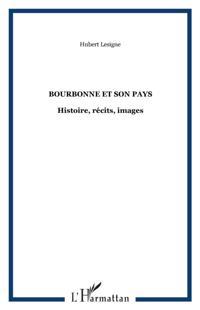 Bourbonne et son pays