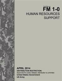 Field Manual FM 1-0 Human Resources Support April 2014