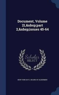 Document, Volume 21, Part 2, Issues 45-64