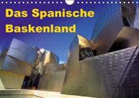 Das Spanische Baskenland (Wandkalender 2016 DIN A4 quer)