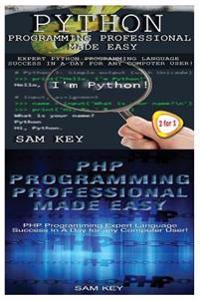 Python Programming Professional Made Easy & PHP Programming Professional Made Easy