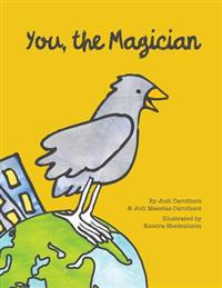 You, the Magician