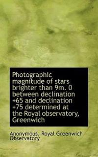 Photographic Magnitude of Stars Brighter Than 9m. 0 Between Declination +65 and Declination +75 Dete