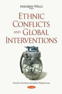 Ethnic Conflicts and Global Interventions