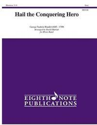 Hail the Conquering Hero: Conductor Score & Parts