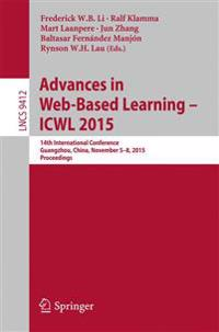 Advances in Web-based Learning, Icwl 2015