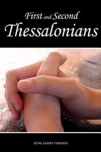 First and Second Thessalonians (KJV)