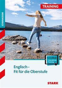 Training Gymnasium - Englisch Übertritt in die Oberstufe + ActiveBook