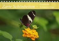 Zarte Schönheiten - Exotische Schmetterlinge (Tischkalender immerwährend DIN A5 quer)