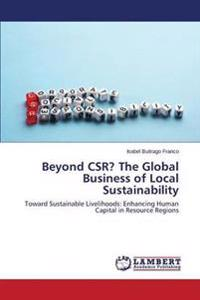 Beyond Csr? the Global Business of Local Sustainability