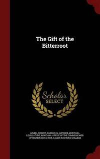 The Gift of the Bitterroot